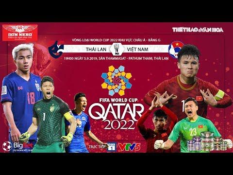 Soi kèo Thái Lan vs Việt Nam (19h00 ngày 5/9). Vòng loại World Cup 2022. Trực tiếp VTC1, VTV5