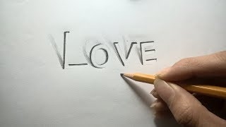 How to draw LOVE in 3D | 3D trick art | #view