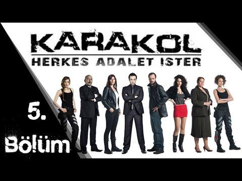 Karakol - 5.Bölüm