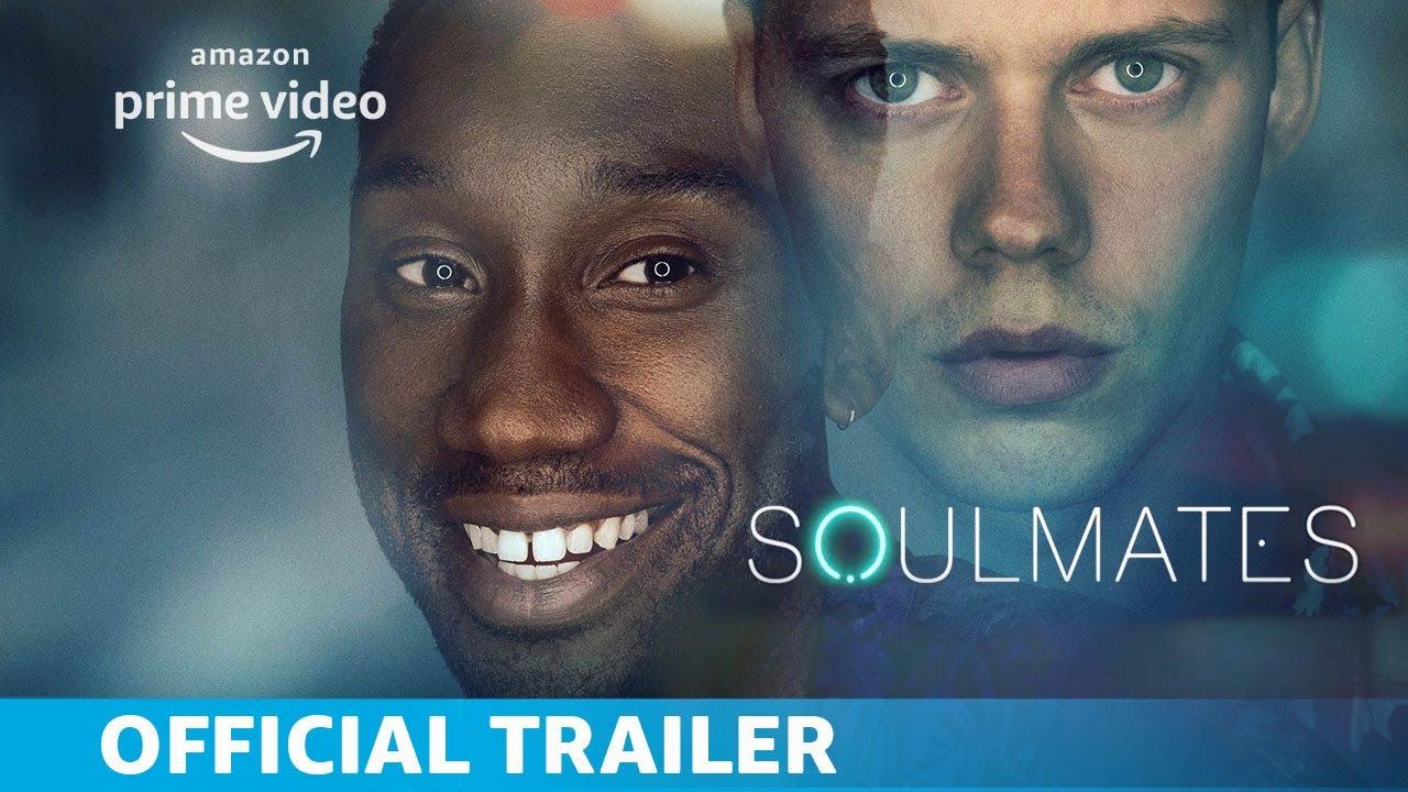 Soulmates   Season 1   Official Trailer   Amazon Prime Video