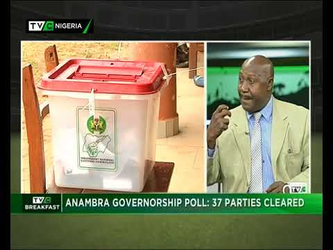 TVC Breakfast 9th October 2017 | Anambra Governorship Poll: 37 Parties Cleared