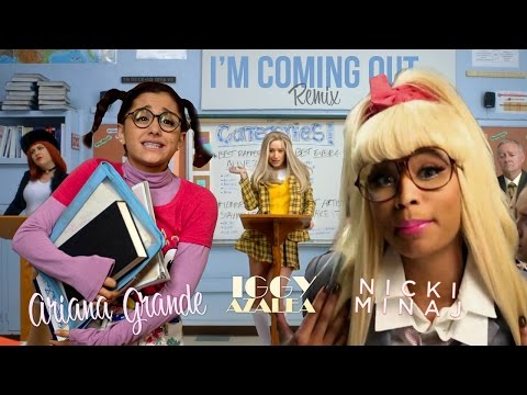 Ariana Grande  Im Coming Out Remix feat Iggy Azalea & Nicki Minaj