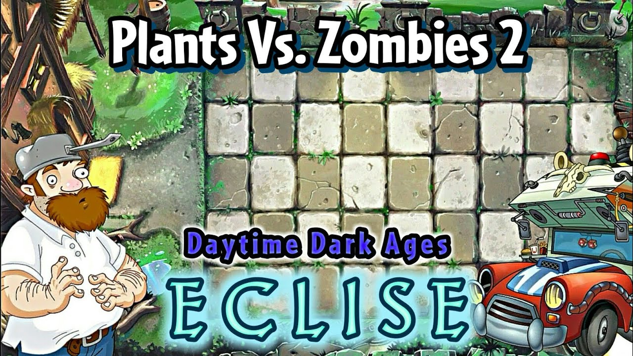 PvZ 2: ECLISE - Dảk Ages nhưng nó là sau đại dịch 😳
