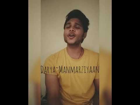 Darya Cover | Manmarziyaan |Shahid Mallya~Ammy Virk#DaryaCover #Manmarziyaan