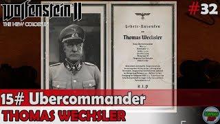 Wolfenstein 2 The New Colossus | #15 Ubercommander | Thomas Wechsler | Sin comentarios