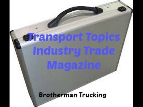 Transport Topics | The Streets Are Watching YOU | Owner Operator