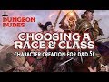 Races and Classes -- Dungeons and Dragons Character Creation