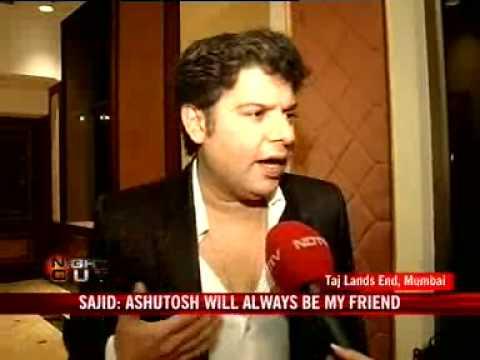 Sajid, Ashutosh