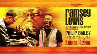 RAMSEY LEWIS w/ PHILIP BAILEY of Earth, Wind & Fire : BLUE NOTE TOKYO 2013 trailer