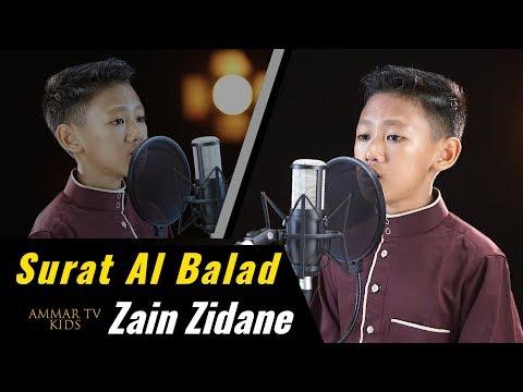 Surat Al Balad Dibacakan oleh Zain ZIdane 11 Tahun Dengan Merdu