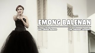 Dinda Amora - Emong Balenan (Official Music Video)
