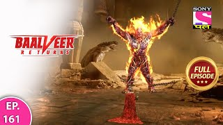 Baalveer Returns   Full Episode   Episode 161   5th March, 2021