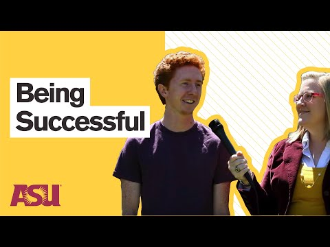 You Asked: How can I be successful at Arizona State University?