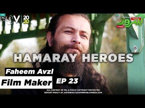 HAMARAY HEROES | Episode 23 | Faheem Avzl