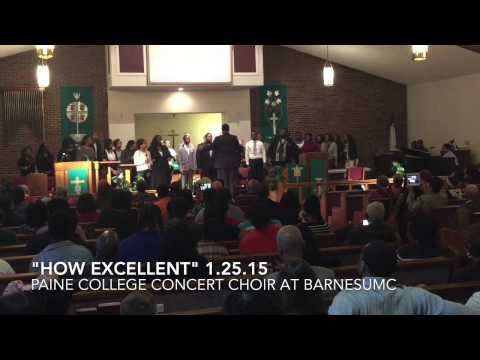 """""""How Excellent"""" Paine College Concert Choir"""