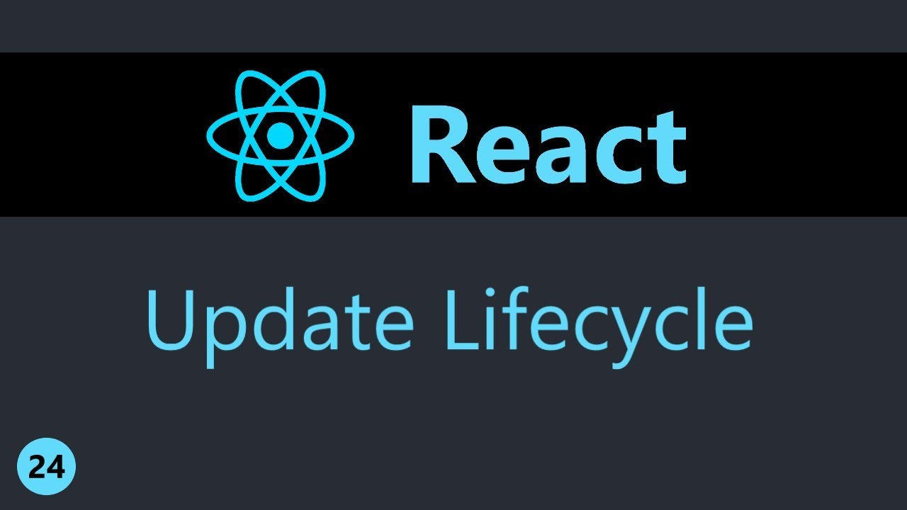 ReactJS Tutorial - 24 - Component Updating Lifecycle Methods