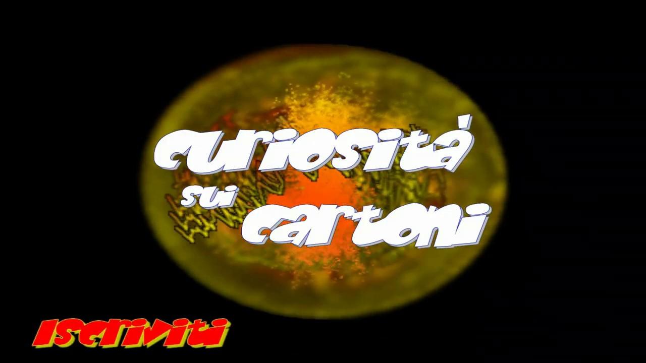 Intro sigla canale - curiosità sui cartoni