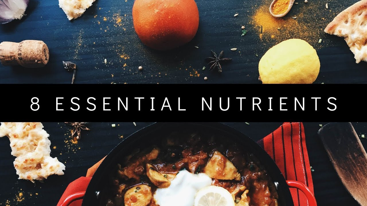 8 Essential nutrients for body
