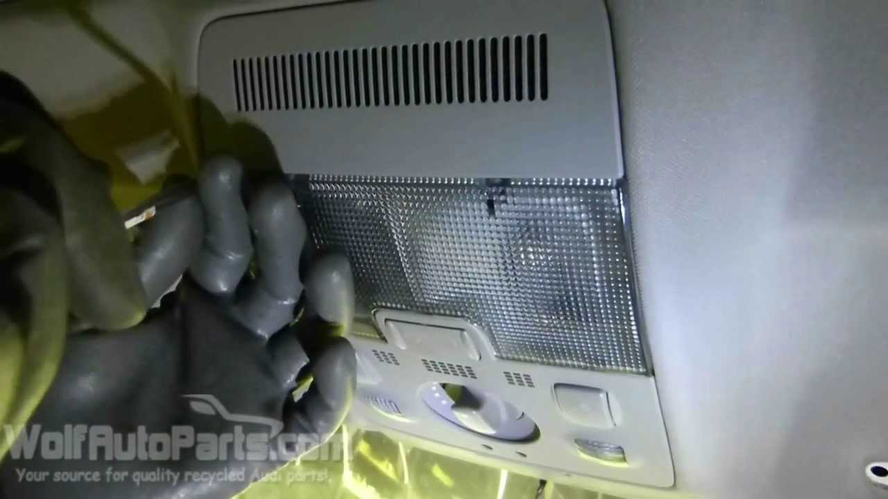 How To Remove The Map Dome Light B6 B7 Audi A4 2002 2008