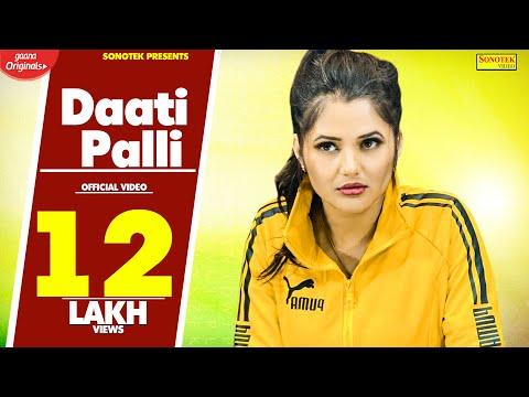 Daati Palli | Anjali Raghav | Dilbag Bithaliya | Jaji King | Latest Haryanvi Songs Haryanavi 2018