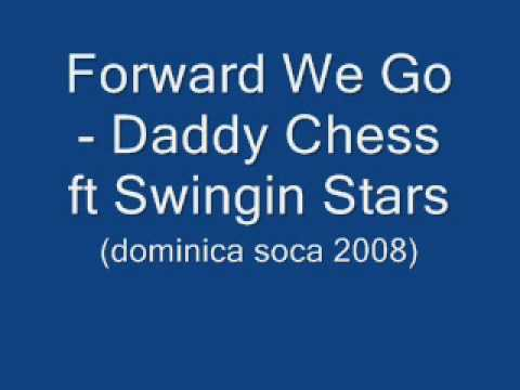 Forward We Go - Swingin Stars (Dominica Soca 2008)