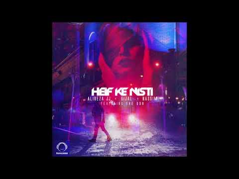 """Alireza JJ, Sijal, & Nassim Ft The Don - """"Heif Ke Nisti"""" OFFICIAL AUDIO"""
