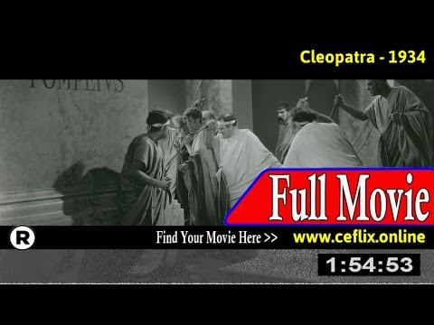 Watch: Cleopatra (1934) Full Movie Online