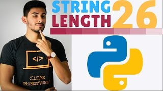 Learn Python Programming - 26 - Length of a String (Exercise)