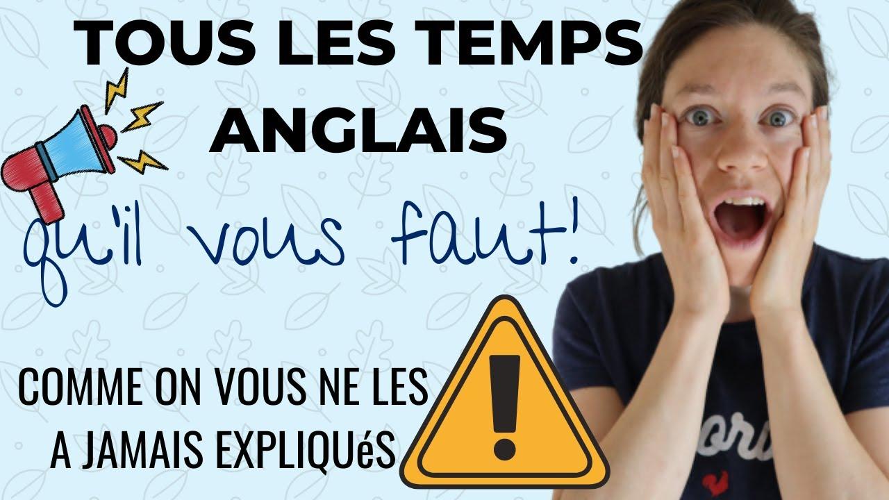 Revoir Tous Les Temps Qu Il Vous Faut En Anglais Comprendre La Conjugaison Des Verbes En Anglais Youtube