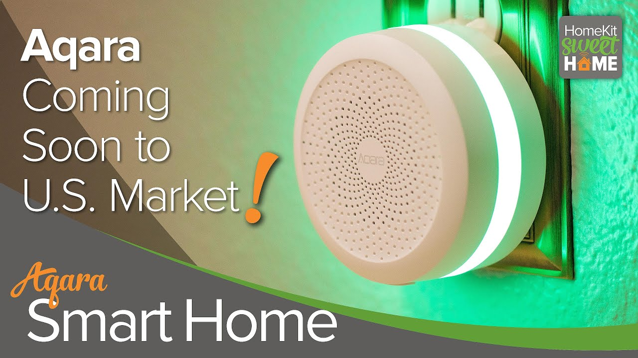 Aqara HomeKit Devices Hitting the U.S. Market Now!