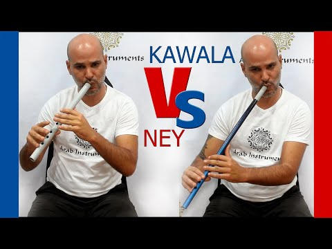 The Differences Between Ney and Kawala. Are they sound so differently?