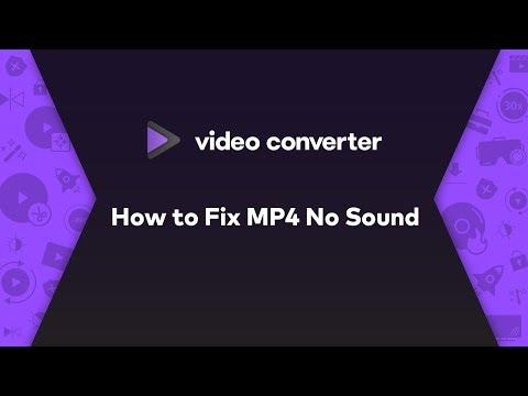 How to Fix MP4 No Sound-2019