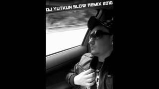 DJ YUTKUN ft.SINAN ÖZEN-SENI COK SEVIYORUM 2BIN10 SLOW REMIX