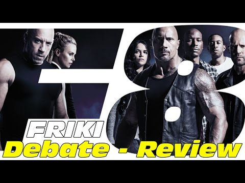 Fast & Furious 8 - DEBATE - CRÍTICA - REVIEW - Rápidos y furiosos - The Fate of the Furious