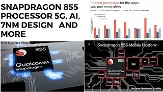 Qualcomm Snapdragon 855 highlights, and features for 5G support.