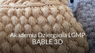 Bąble 3D Knitting Academy by LGMP