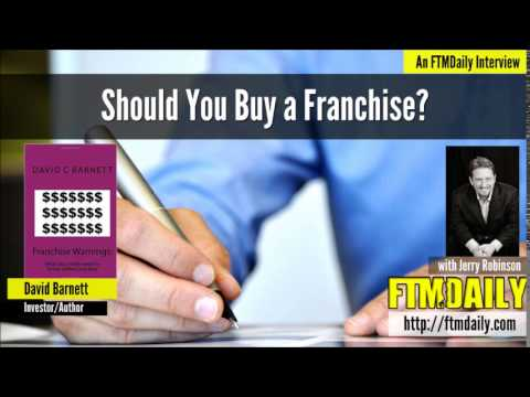 Should You Buy a Franchise Business? An Interview with David