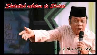 Sholat adalah tiang agama oleh KH Zainudin MZ