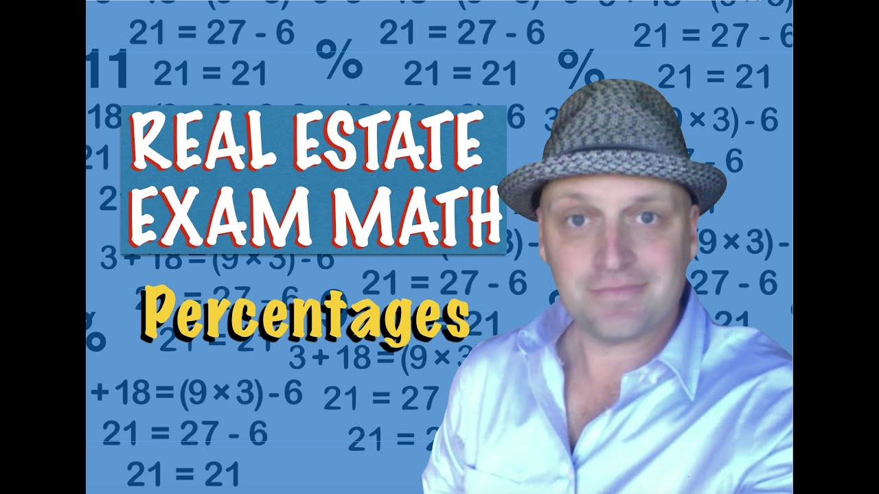 Real Estate Exam Math / Percentages