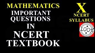 Important Questions In NCERT Textbook Class 10 Mathematics For CBSE Board Exam 2019