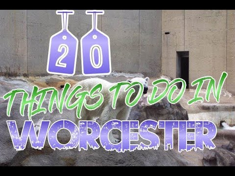 Top 20 Things To Do In Worcester, Massachusetts