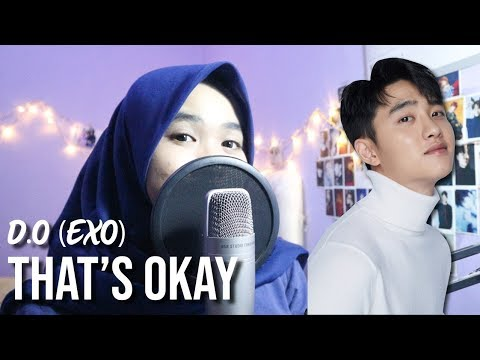 EXO D.O. '디오' - That's Okay '괜찮아도 괜찮아' | COVER
