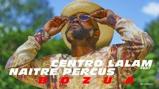 CENTRO LALAM x NAITRE PERCUS - BOZUA
