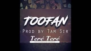Toofan - TERÉ TERÉ Instrumental (Prod by TVM SIR Beatz)
