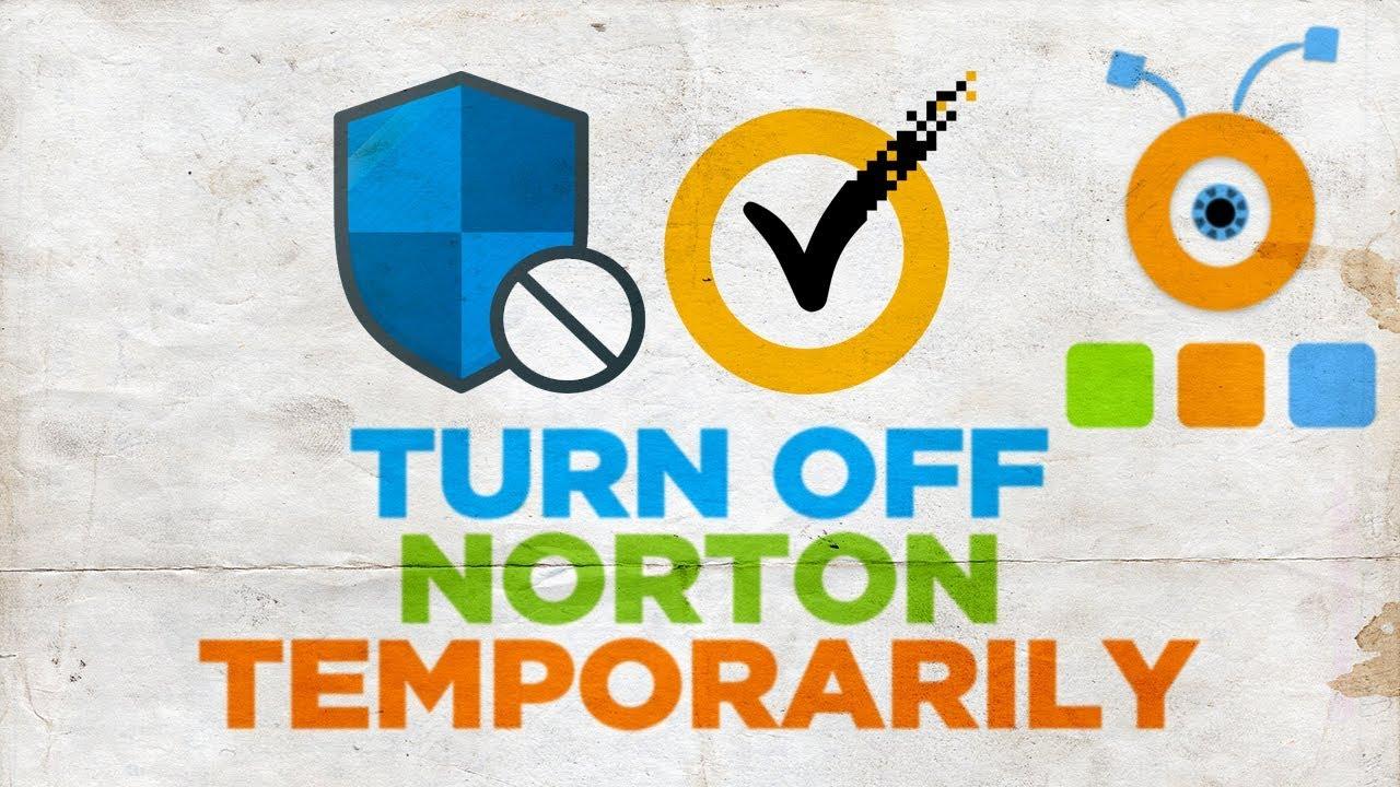 how to turn off my norton antivirus