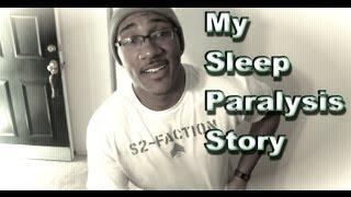 My Sleep Paralysis Story
