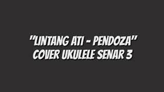 Download lagu Lintang ati - Pendoza | Cover ukulele senar 3