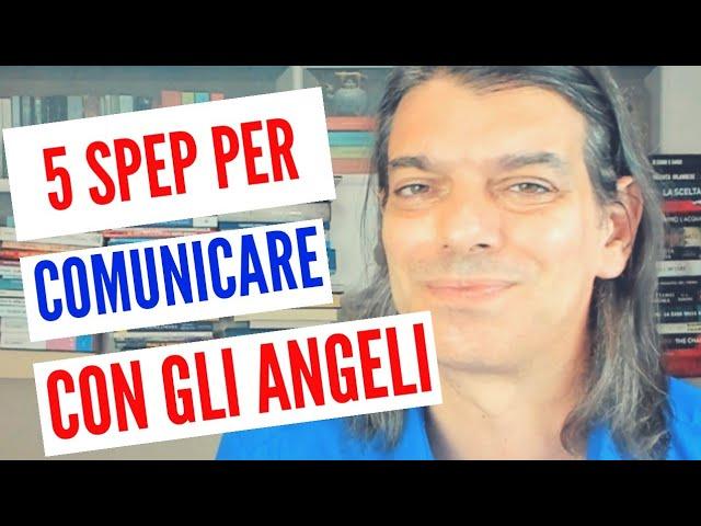 COME COMUNICARE CON GLI ANGELI IN 5 STEP