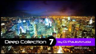 Deep House Collection 7 by DJ Paulo Arruda