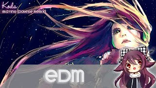 【edm】koda staying dotexe remix free download
